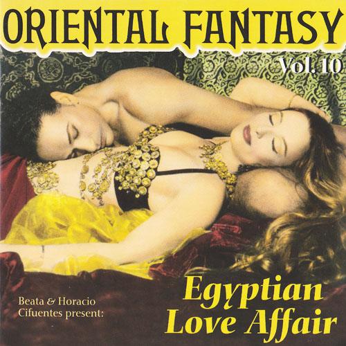 Vol. 10 - Oriental Fantasy Egyptian Love Affair