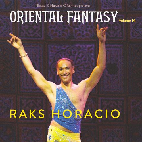 Vol. 14 - Oriental Fantasy Raks Horacio