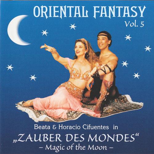 Vol. 5 - Oriental Fantasy Zauber des Mondes - Magic of the Moon