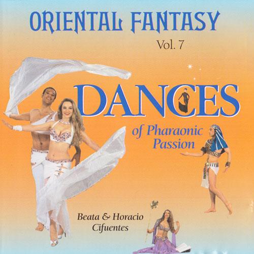 Vol. 7 - Oriental Fantasy Dances of Pharaonic Passion