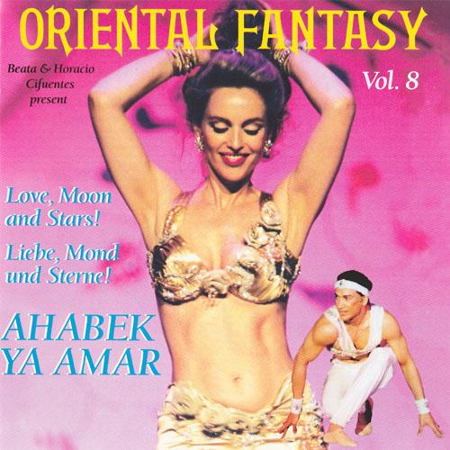 Vol. 8 - Oriental Fantasy Ahabek Ya Amar